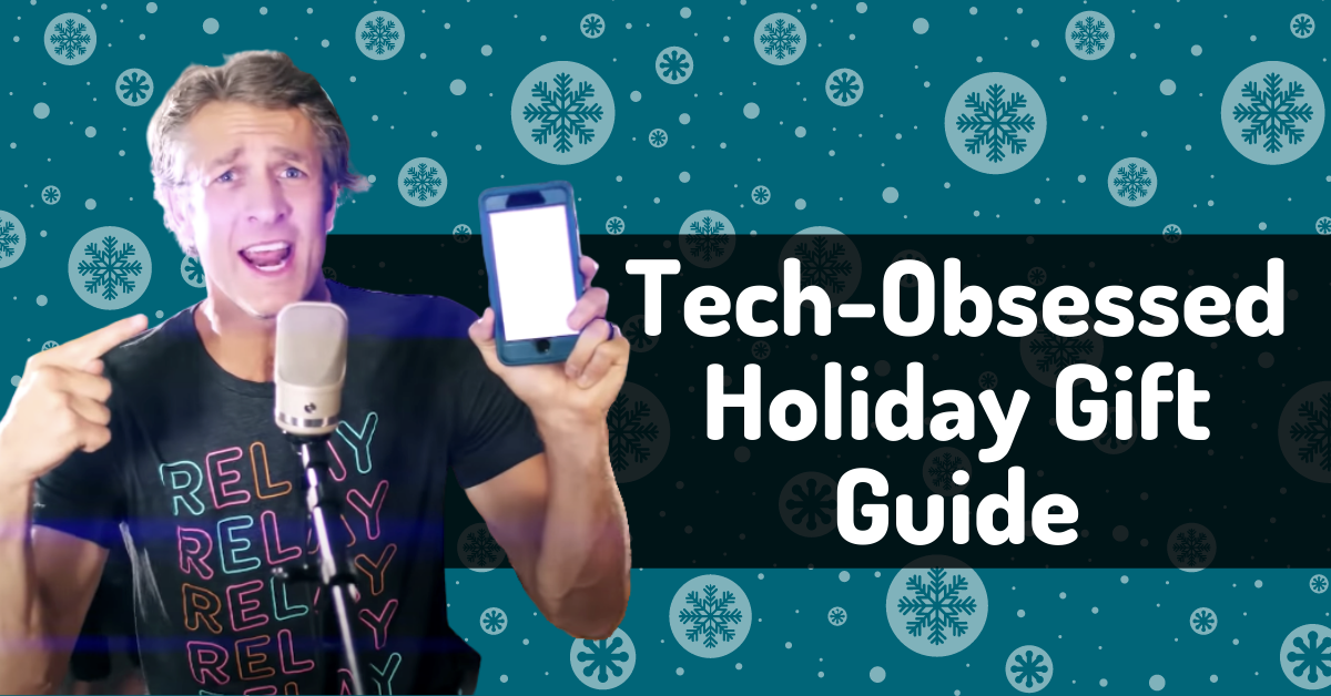 A Tech-Obsessed Holiday Gift Guide